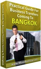 Practical Guide for Business Travelers Coming to Bangkok